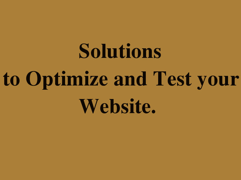 WANT BETTER CONVERSION RATES ? : DON'T FORGET TO TEST YOUR SITE